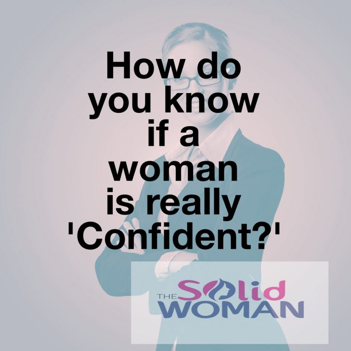 How 'Confident' are you?